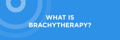 What is Brachytherapy