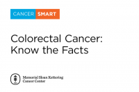 CancerSmart: Colorectal Cancer: Know the Facts