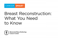 CancerSmart: Breast Reconstruction: What You Need To Know