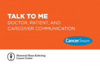 Talk to Me: Doctor, Patient, and Caregiver Communication