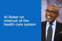 Al Roker on mistrust of the health care system