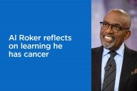Al Roker reflects on learning he has cancer, and the importance of an advocate